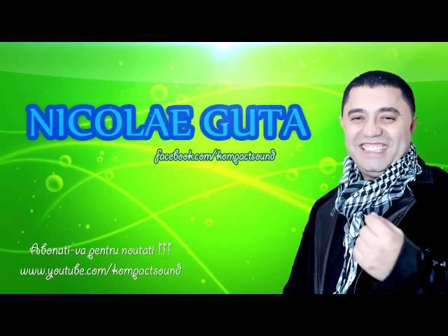 Nicolae Guta - Viata e un joc amar (Manele de Colectie)