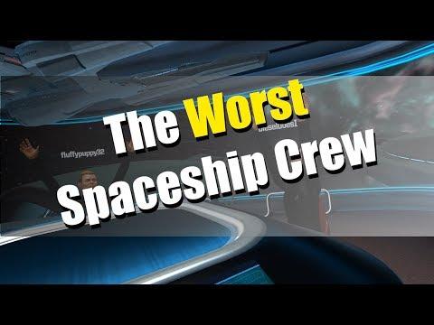 The Worst Spaceship Crew