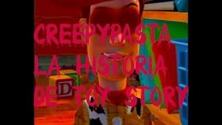 CreepyPasta- La Historia De Toy Story (Loquendo)
