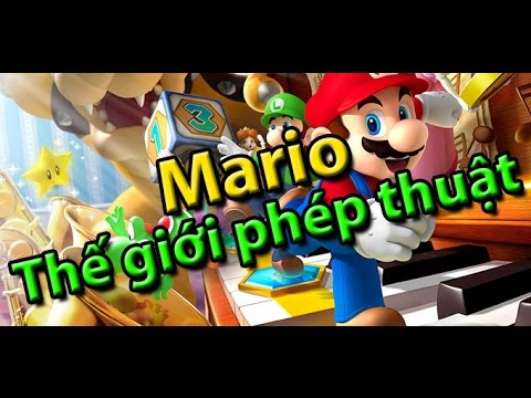 Game Mario: Thế giới phép thuật - Hướng dẫn chơi game 24h