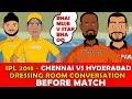 Chennai vs Hyderabad IPL Spoof Dhoni Funny Dressing room Conversation CSK vs SRH