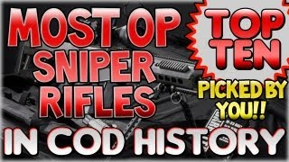 """MOST OVERPOWERED SNIPER RIFLES"" In Cod History (Top Ten - Top 10) ""Call of Duty"""
