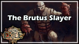 The Brutus Slayer