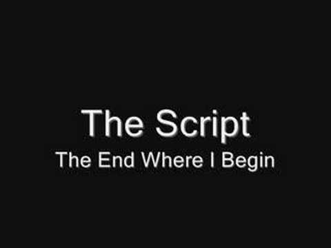 The Script-The End Where I begin