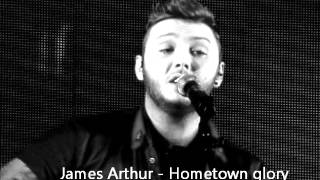 James Arthur Hometown Glory