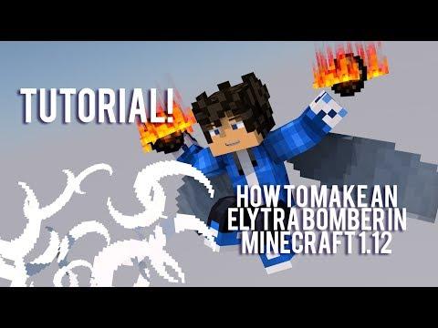 Elytra Bomber in Minecraft 1.12 + TUTORIAL