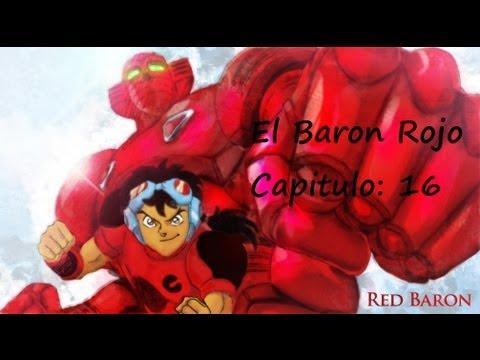 Baron Rojo Capitulo 16 - La Batalla Final Parte 2 (COMPLETO) - YouTube