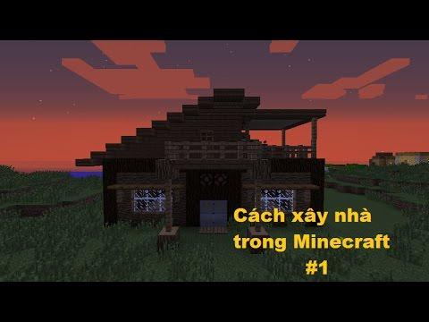 Cách Xây Nhà Gỗ Đẹp Và Hiện Đại Trong Minecraft #1
