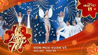 Đón Mùa Xuân Về - Bảo Anh, Phúc Bồ | Gala Nhạc Việt 11 (Official)