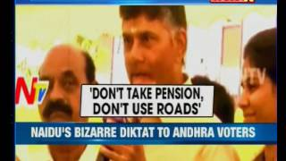 Chandrababu Naidu: 'Will ignore those who don't vote for m..