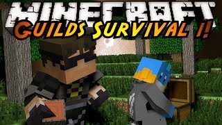 Minecraft: Guilds Survival Episode 1!