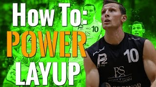 How To Shoot A Power Layup In Basketball Fundamentals