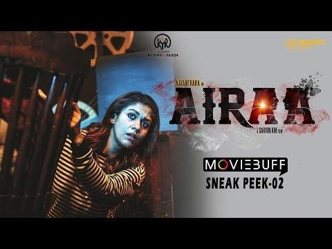 Airaa - Moviebuff Sneak Peek 02 - Nayanthara Kurian, Directed by KM Sarjun
