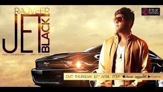 Jet Black - Rajveer Ft. Jatinder Shah - Official Video