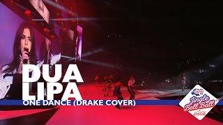 Dua Lipa - 'One Dance' (Live At Capital's Jingle Bell Ball 2016)