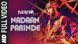 Nadaan Parindey Ghar Aaja - Rockstar HD Song