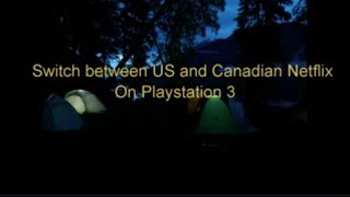 PS3 US Netflix Canada Updated DNS June 4th/14