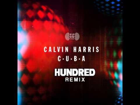 Calvin Harris - C.U.B.A. (Hundred Remix)_Drum & Bass Boot