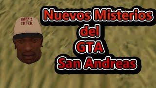 PARTE-12 / NUEVOS MISTERIOS DEL GTA SAN ANDREAS LOQUENDO