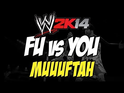 WWE 2K14 - FU vs YOU: Muuuftah (Ep:8)