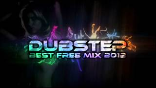 Best Dubstep Mix 2012 (New Free Download Songs, 2 Hours
