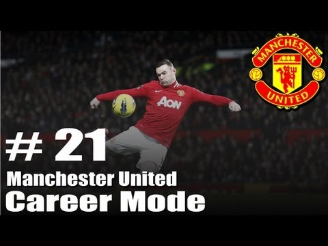 FIFA 13 : Manchester United Career Mode - Season 1 - Part 21