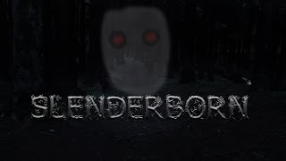 The Slenderborn - Horror Short Film