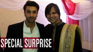 Ranbir Kapoor receives a SPECIAL SURPRISE from Vivek Oberoi