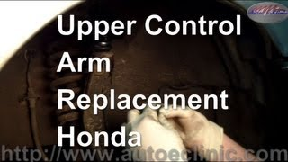 How To Replace An Upper Control Arm With Ball Joint On A