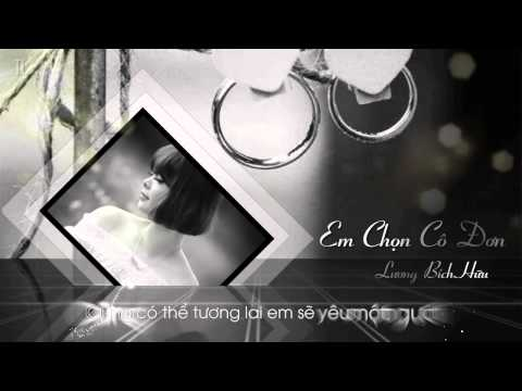 [MV] Em Chọn Cô Đơn-Lương Bích Hữu