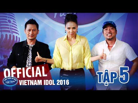 VIETNAM IDOL 2016 - TẬP 5 - FULL HD - PHÁT SÓNG NGÀY 24/06/2016