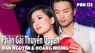 Đan Nguyên & Hoàng Nhung - Phận Gái Thuyền Quyên (Giao Tiên, Nguyên Thảo) PBN 122