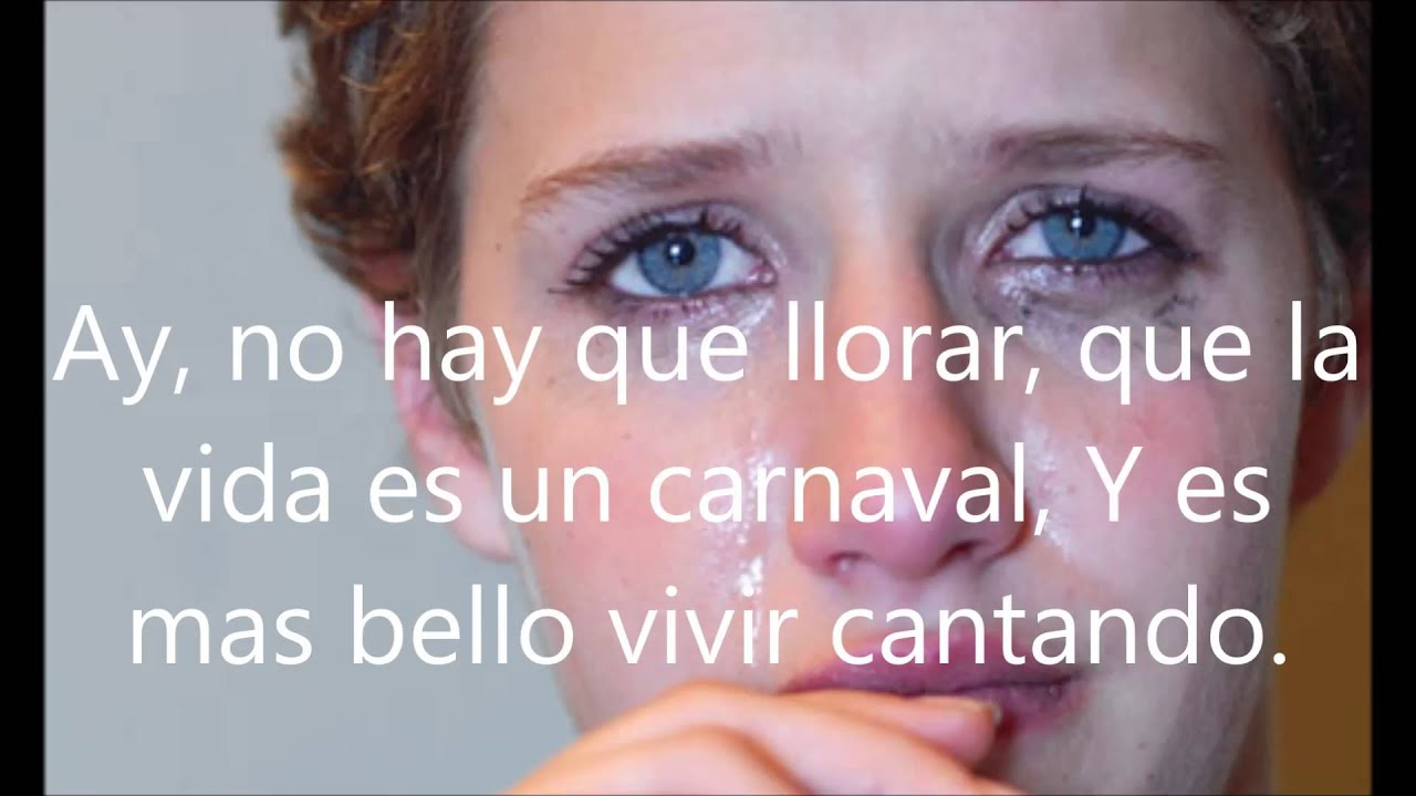 Celia Cruz La Vida Es Un Carnaval Lyrics Letras Youtube
