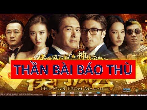 Phim hay l THẦN BÀI BÁO THÙ - Phim hành động võ thuật Hồng Kông thuyết minh.