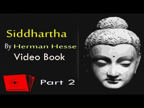 Siddhartha Video / Audiobook - By Herman Hesse [Part 2]
