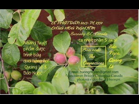 Le Phat Đan 2013-2557 p-5 Quang Le Chua Hoa Nghiem Burnaby video&photos by huongnt Van B.C. Ca