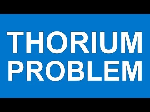 THE THORIUM PROBLEM - Danger of existing thorium regulation to U.S. manufacturing and energy sector