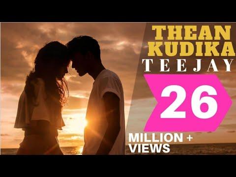 Thean Kudika Official Music Video TeeJay ft Pragathi Guruprasad