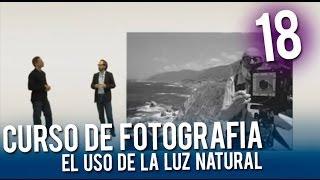 Curso de fotografía: El uso de la luz natural