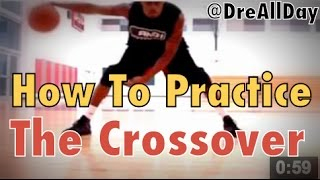 How To Practice The Crossover Dribble Step By Step NBA