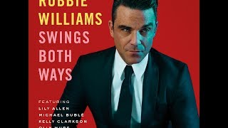 Robbie Williams [Preview] Swings Both Ways (Deluxe Edition)