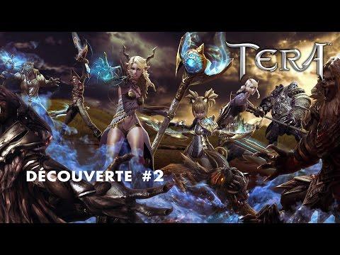TERA - DÉCOUVERTE #2