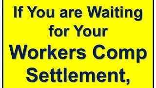 [Workers Compensation Settlement - Loan on Workers Comp Claim] Video