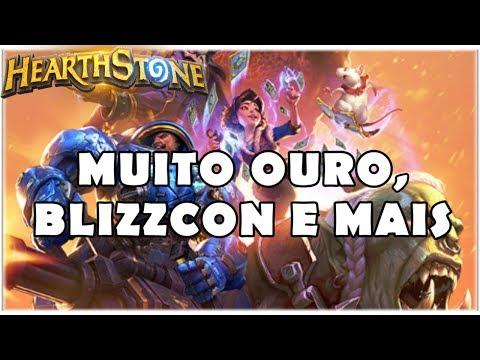 HEARTHSTONE - MUITO OURO, BLIZZCON E MAIS!