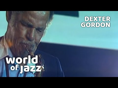 Dexter Gorden Quartet | More Than You Know | 15 July 1979 • World of Jazz