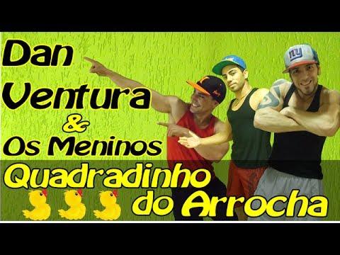 Arrocha do Patinho Quadradinho do Arrocha -  Dan Ventura & os Meninos | Coreografia Equipe Marreta