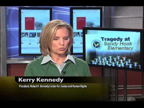 Tragedy at Sandy Hook: Kerry Kennedy Responds