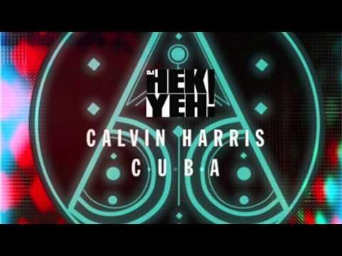 Calvin Harris - Black Boots - C.U.B.A - Hek Yeh edit
