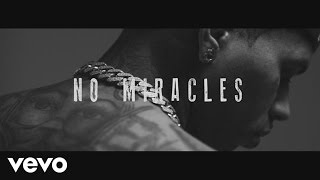 Kid Ink ft. Elle Varner, MGK - No Miracles