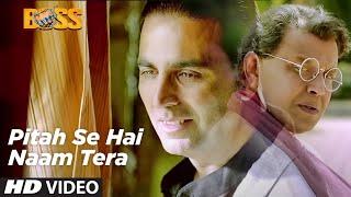 Pitah Se Naam Hai Tera Full Video Song Boss Hindi Movie